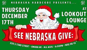 See Nebraska Give Toy Drive w/ Bent Life, Purgatory, Cordial Spew, The Ridgeways, Third Eye Merchants, Kovacs, Time Cat at Lookout Lounge
