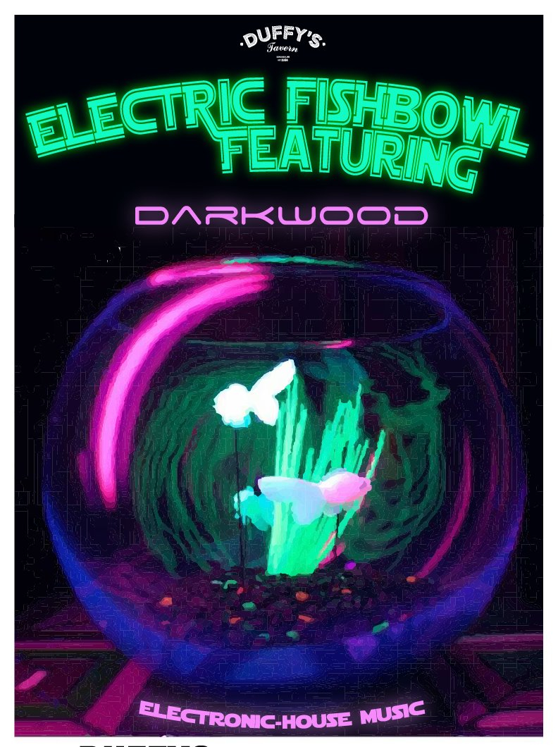 1 Beer Night Electric Fishbowl Night Featuring Darkwood